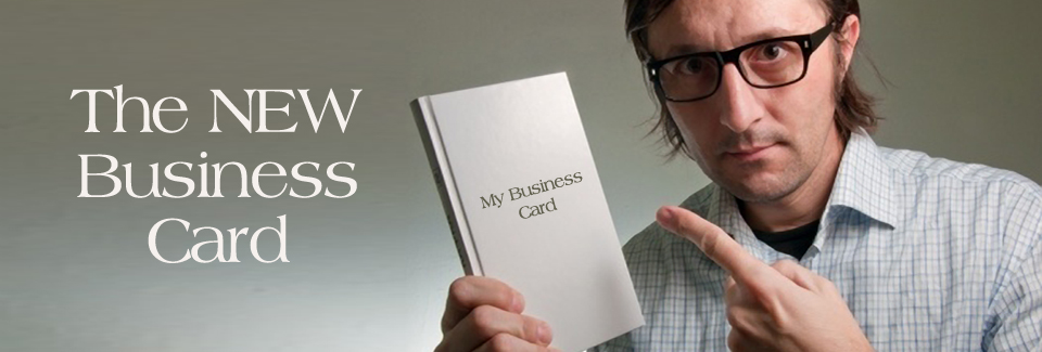 The new business card, the book
